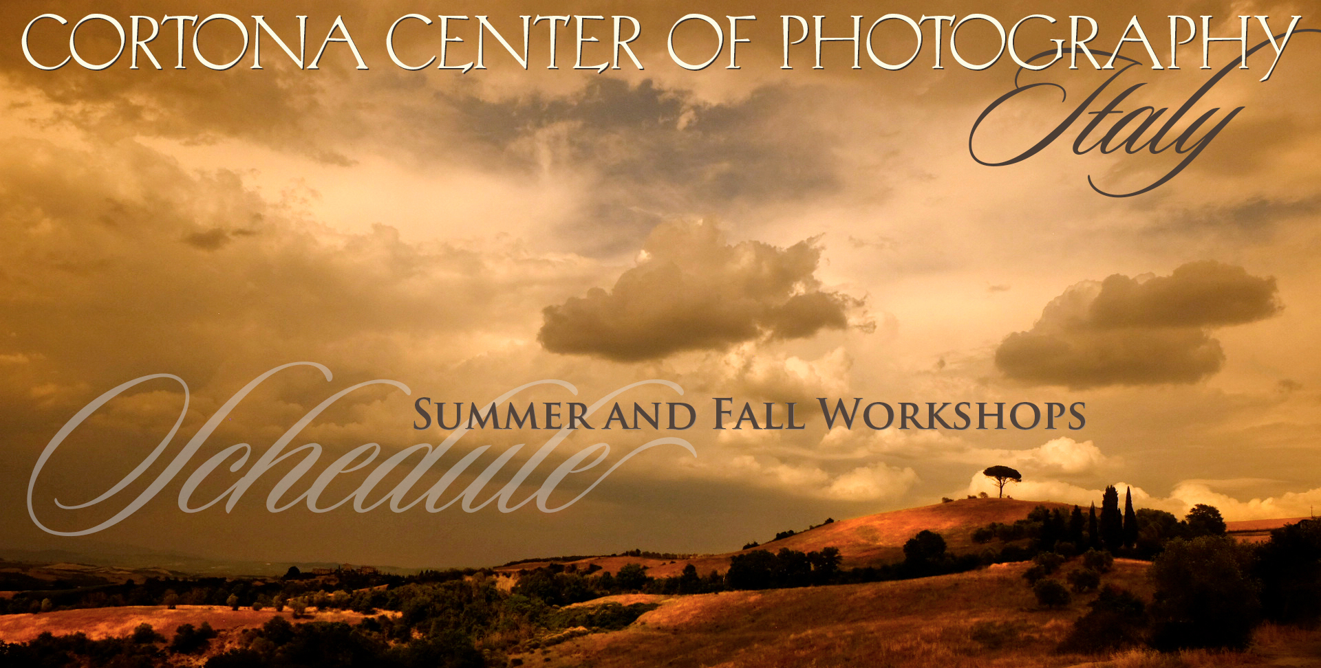Cortona Center of Photography Italy Photo Workshop Schedule